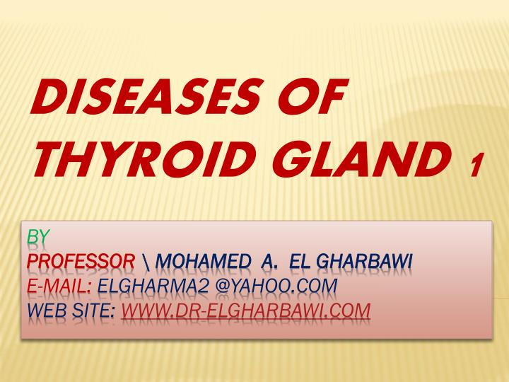 Ppt Diseases Of Thyroid Gland 1 Powerpoint Presentation Free