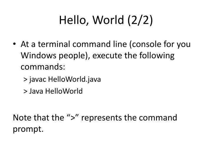 Hello, World (2/2)