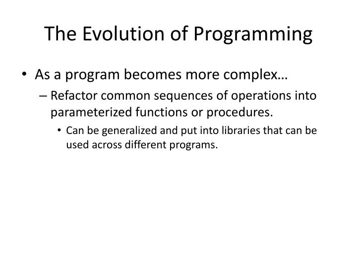 The Evolution of Programming
