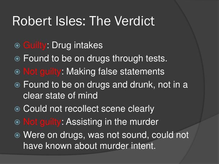 Robert Isles: The Verdict