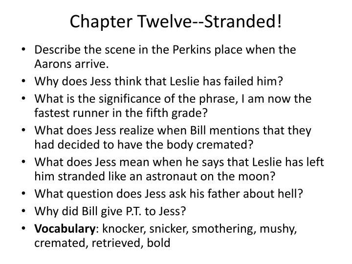 Chapter twelve stranded