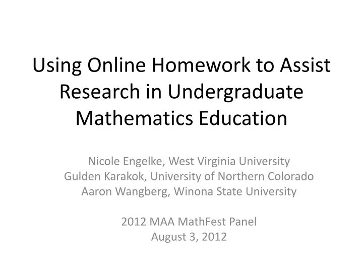 using online homework to assist research in undergraduate mathematics education n.