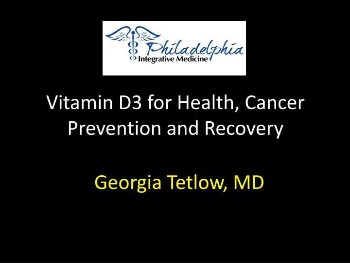 vitamin d3 for health cancer prevention and recovery n.