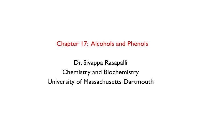 chapter 17 alcohols and phenols n.