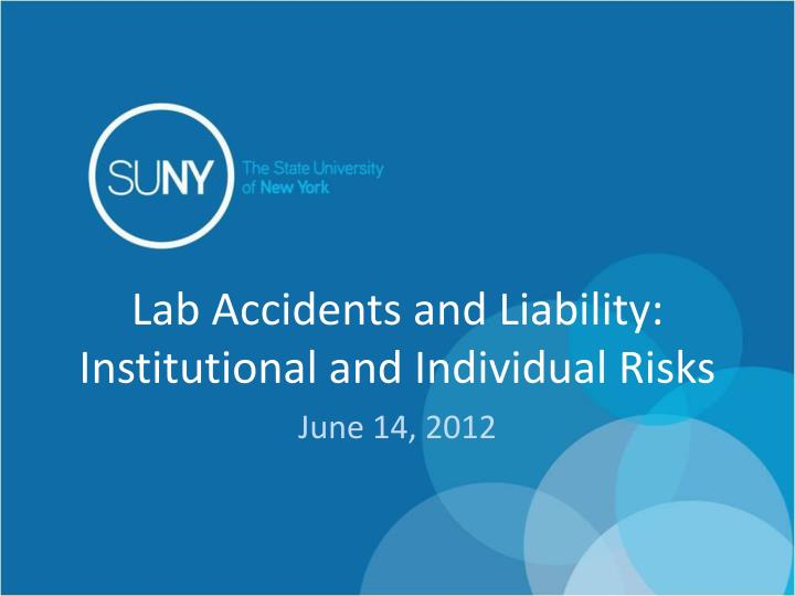 lab accidents and liability institutional and individual risks n.