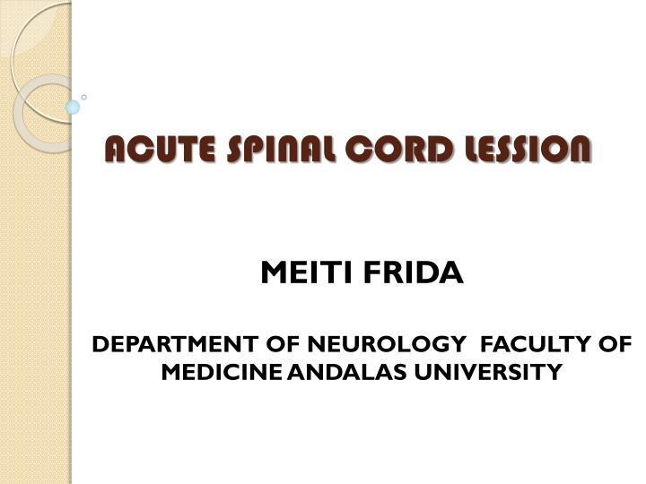 acute spinal cord lession n.
