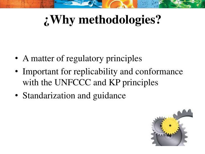¿Why methodologies?