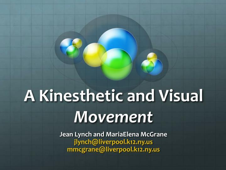 a kinesthetic and visual movement n.