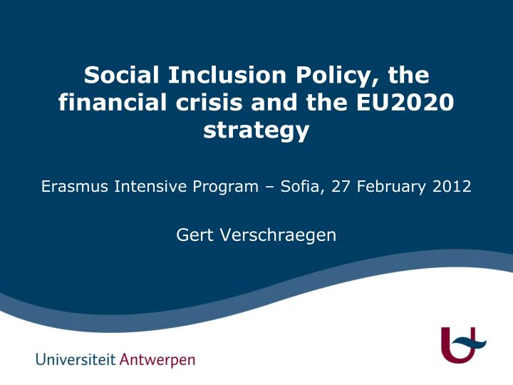 social inclusion policy the financial crisis and the eu2020 strategy n.