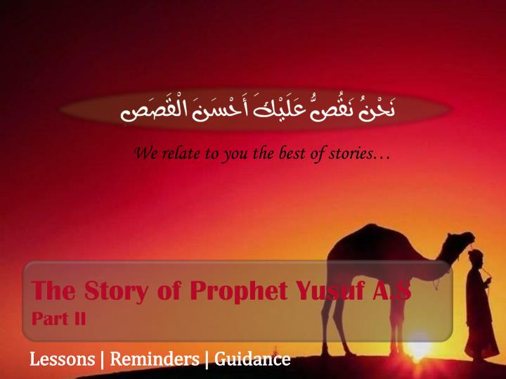 The story of prophet yusuf a s part ii