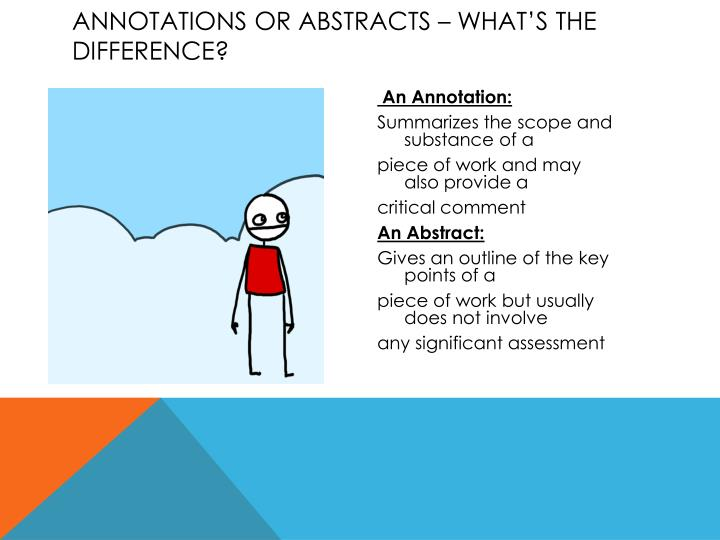 Annotations or abstracts what s the difference