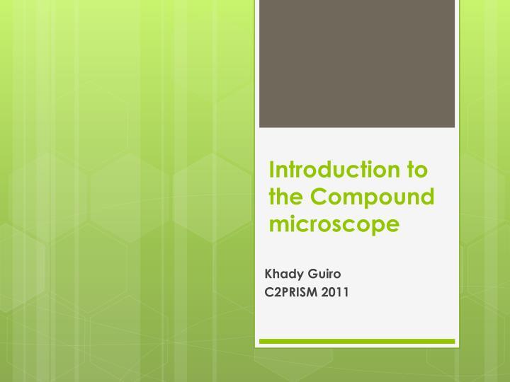 introduction to the compound microscope n.