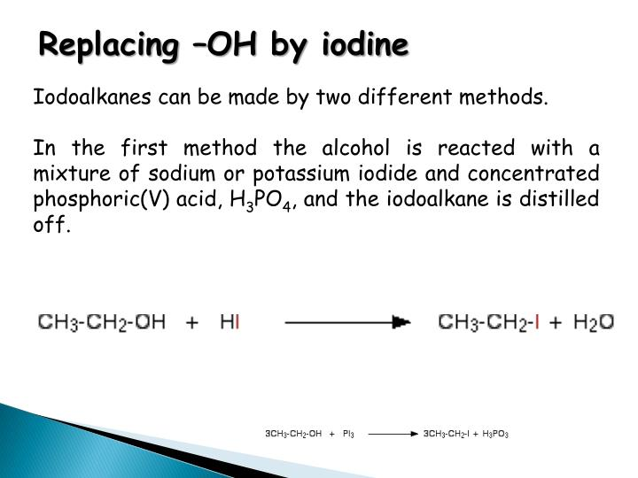 Replacing –OH by iodine