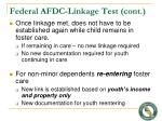 federal afdc linkage test cont