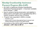 kinship guardianship assistance payment program kin gap