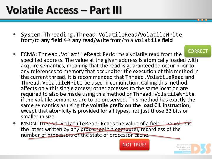 Volatile Access – Part III