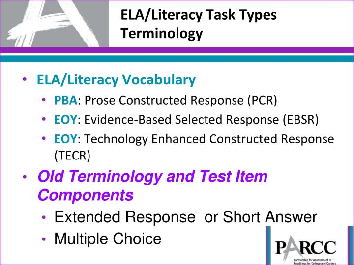 ELA/Literacy Task Types Te