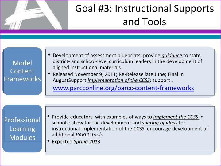 Goal #3: Instructional Supports and Tools