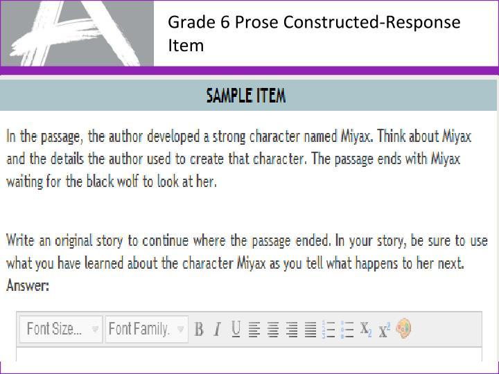 Grade 6 Prose Constructed-Response Item