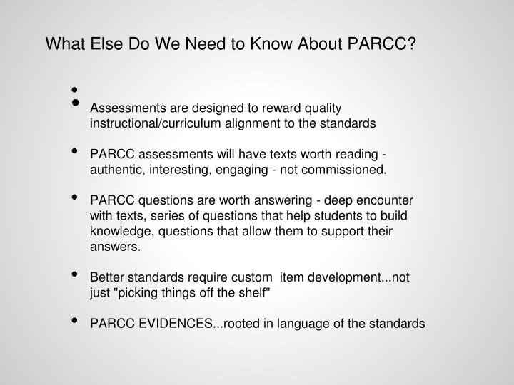 What Else Do We Need to Know About PARCC?