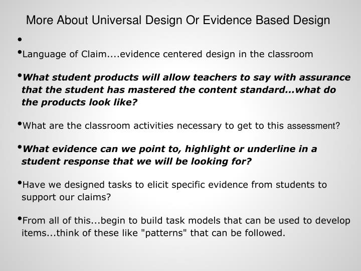 More About Universal Design Or Evidence Based Design
