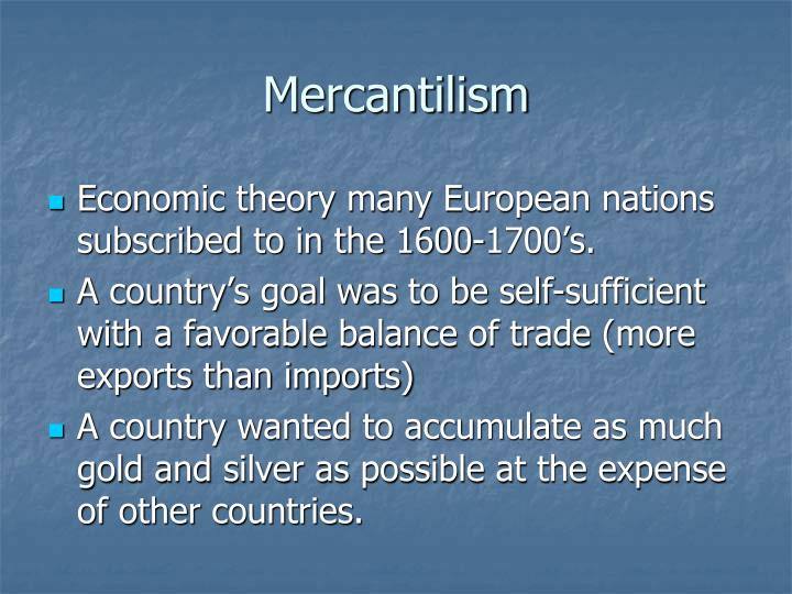a view on international trade and mercantilism The liberal view of trade heavily contrasts the view of mercantilism by encouraging free trade liberalism believes in achieving benefits for all nations that work together through international trade rather than closing off its borders liberalism still emphasizes that a nation could still build its own.