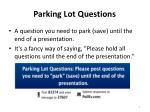 parking lot questions