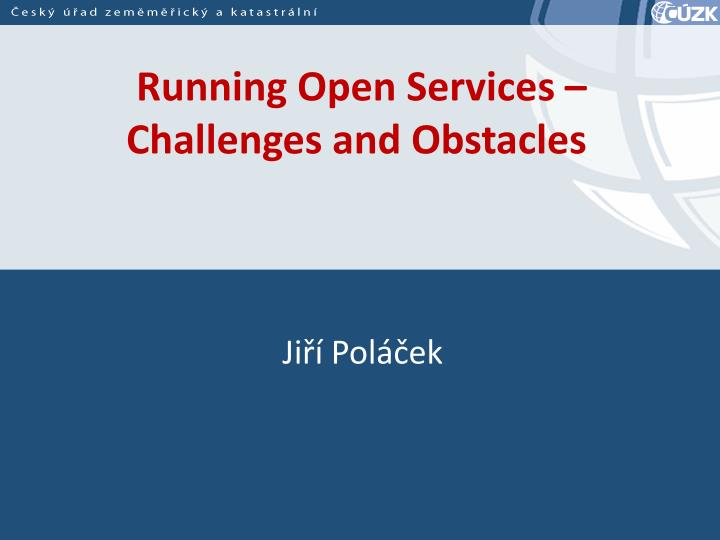 running open services challenges and obstacles n.