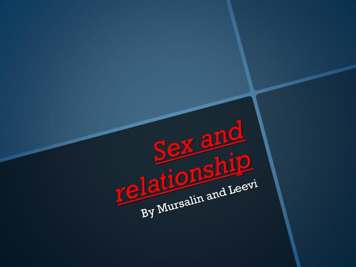 sex and relationship n.