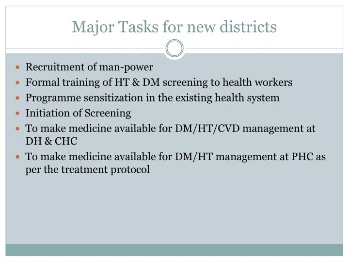 Major Tasks for new districts