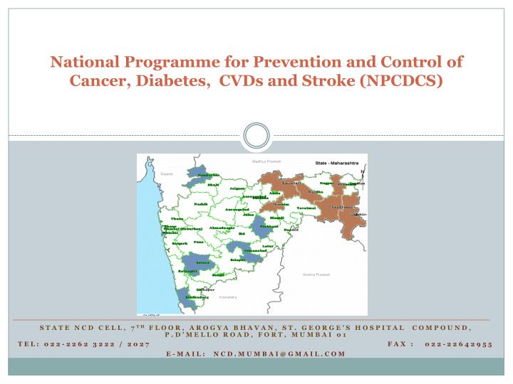 National programme for prevention and control of cancer diabetes cvds and stroke npcdcs