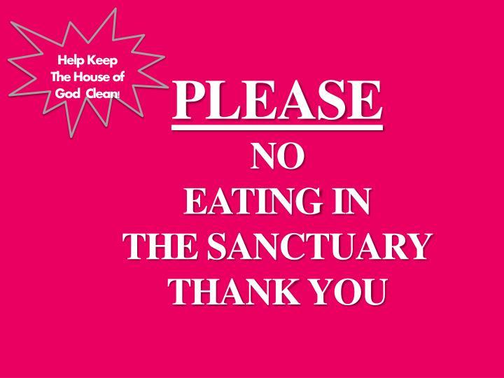Help Keep The House of God  Clean!