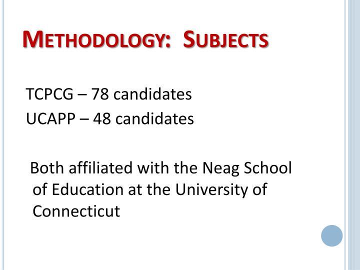 Methodology:  Subjects
