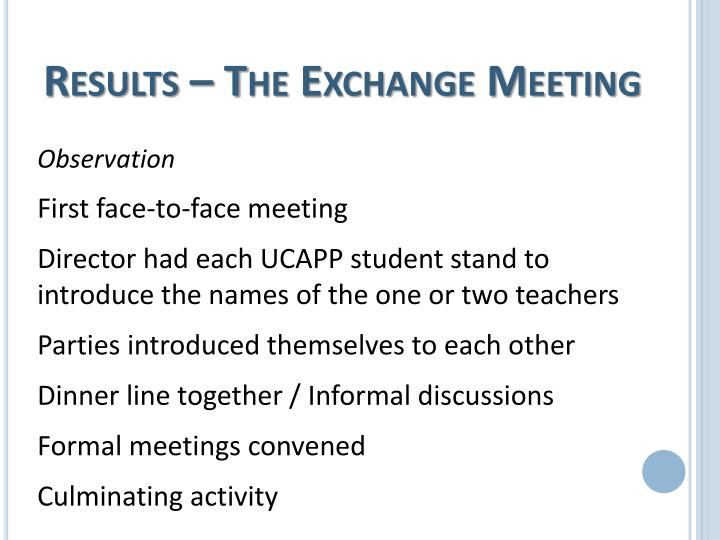 Results – The Exchange Meeting
