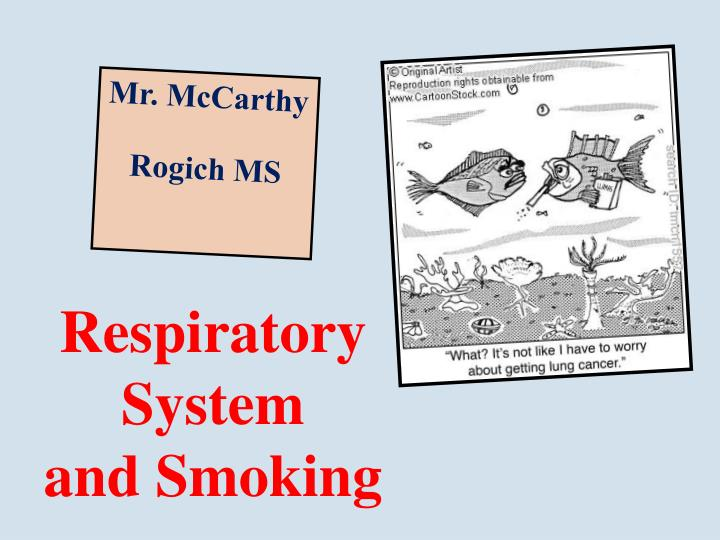 respiratory system and smoking n.