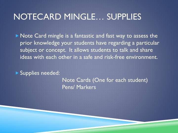 Notecard mingle… supplies