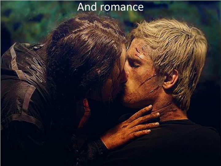 And romance