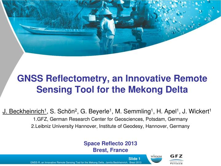 gnss reflectometry an innovative remote sensing tool for the mekong delta n.