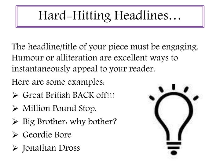 Hard-Hitting Headlines…