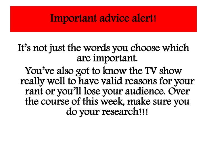 Important advice alert!