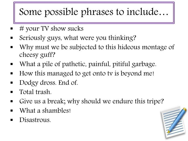 Some possible phrases to include…