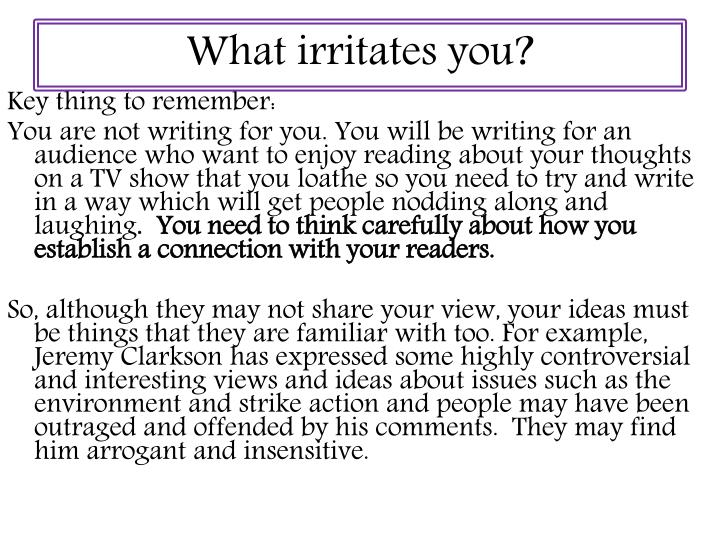What irritates you?