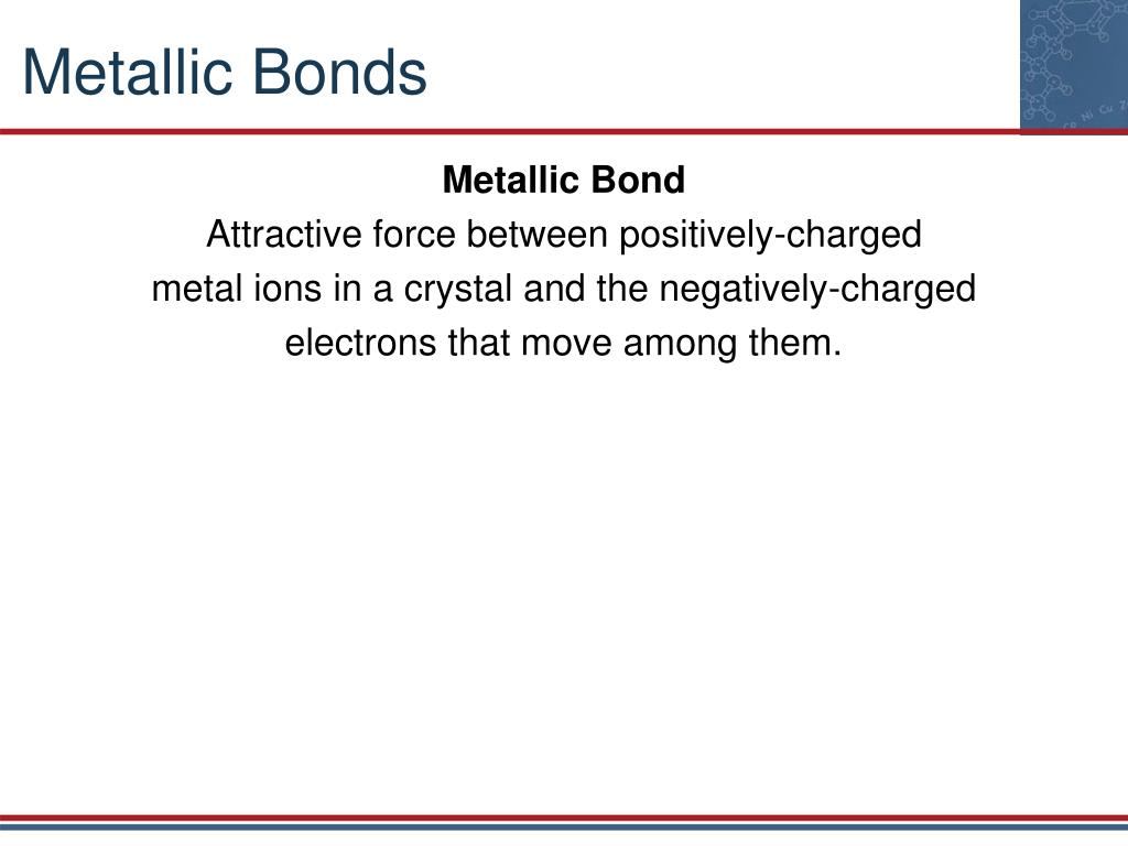 Quiz   Worksheet   Properties of Metallic Bonds   Study moreover  as well  further Chapter 7  Chem   Chapter 7 7 1 Ionic and Metallic Bonding Valence furthermore Metallic Bonding Worksheets With Answers By Kunletosin246   Teaching as well Chapter 7   Ionic and Metallic Bonding moreover C4 And C5 Multiple Choice Revision Quiz furthermore CHE 2A Lecture Notes   Winter 2019  Lecture 8   Ionic Radius additionally  likewise Metallic Bonding   Chemical Bonding   Siyavula furthermore flipped lesson plan chemical bonding   Chemical Bond  241 views furthermore Metallic  covalent  ionic bonding by tuckes3   Teaching Resources in addition 20 Best Metallic Bonding images in 2019   Metallic bonding  Physical also  in addition Guided Reading   Bonar Law Memorial further Chemical Bonds. on ionic and metallic bonding worksheet