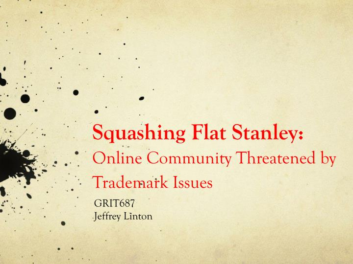 squashing flat stanley online community threatened by trademark issues n.