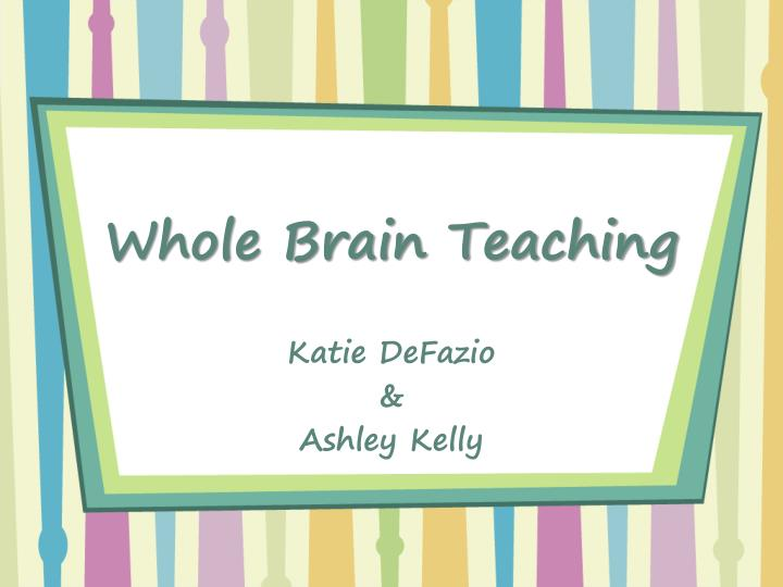 PPT - Whole Brain Teaching PowerPoint Presentation - ID:2135268
