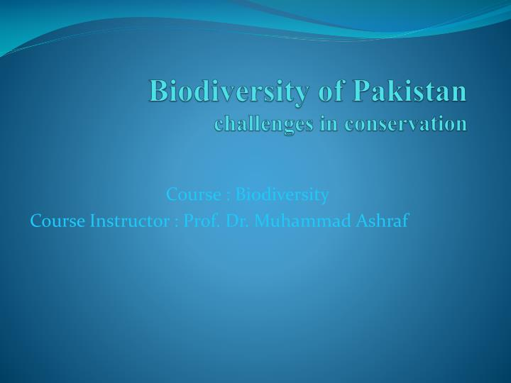 biodiversity of pakistan challenges in conservation n.