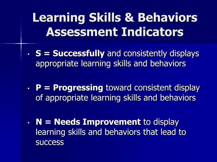 Learning Skills & Behaviors