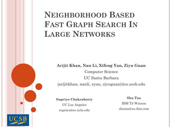 neighborhood based fast graph search in large networks n.