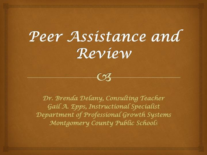 peer assistance and review n.