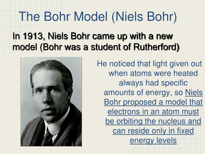 The bohr model niels bohr